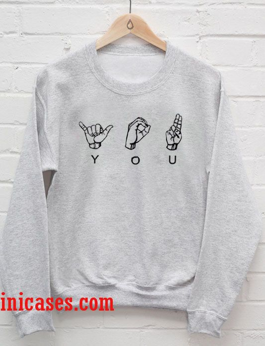 you sweatshirt