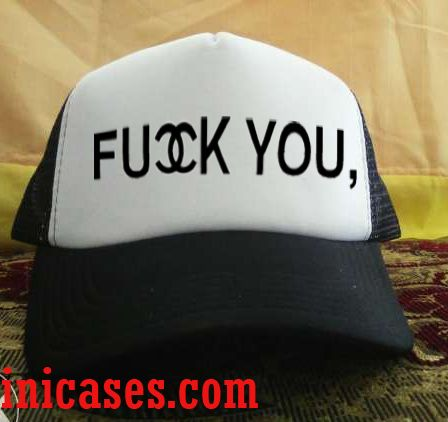 Fuck You Trucker Hat printed design