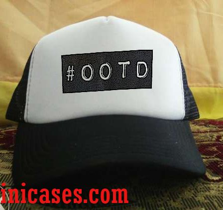 #OOTD Trucker Hat printed design