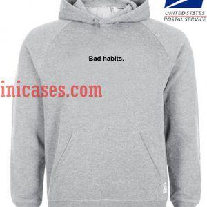 Bad Habits Hoodie pullover