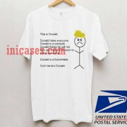Don't Be Like Donald T shirt