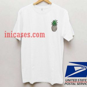 Pineapple funny T shirt