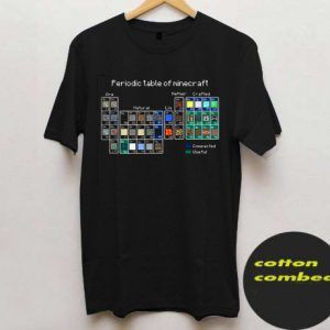 The Periodic Table of Minecraft T shirt