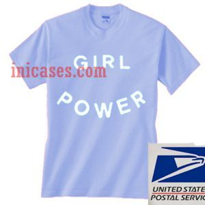 Girl Power Blue T shirt