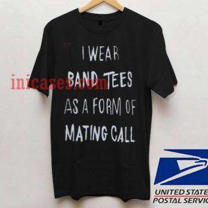 i wear band tees T shirt