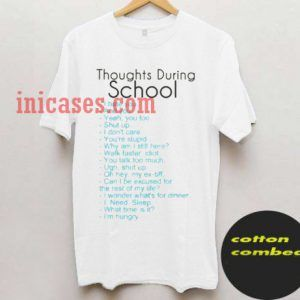thoughts during school T shirt