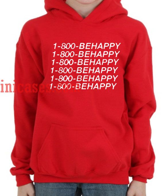 1 800 BEHAPPY Hoodie pullover