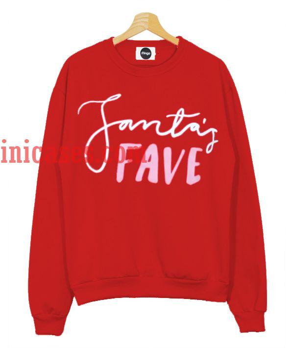 Santa's Fave Sweatshirt