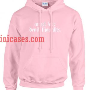 Angel Face Devil Thoughts Hoodie pullover