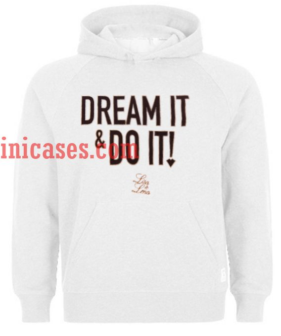Dream it & Do it Lisa and Lena Hoodie pullover