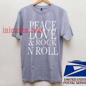 Pece Love and rock n roll T shirt