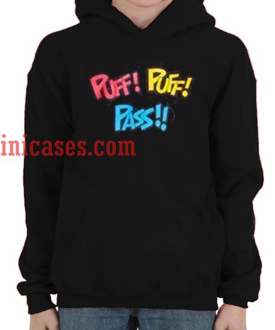 Puff Puff Pass Hoodie pullover