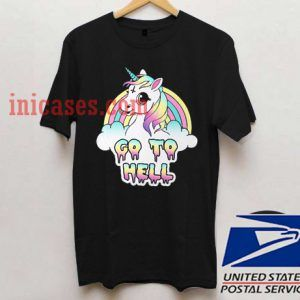 Unicorn go to hell T shirt