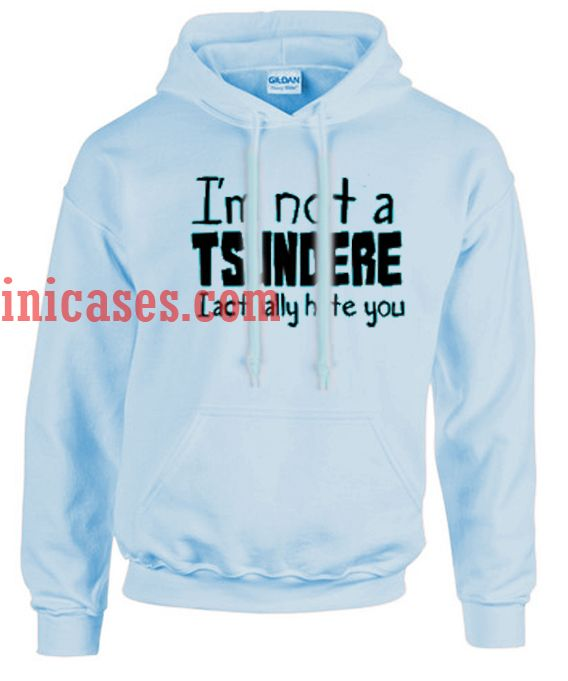 i'm not a tsundere Blue Hoodie pullover