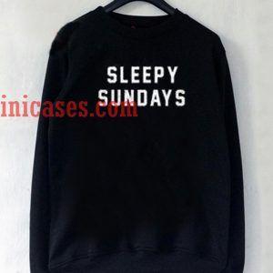 sleepy sundays Sweatshirt