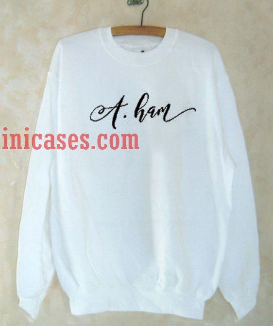 A Ham Sweatshirt