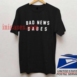 Bad news babes T shirt