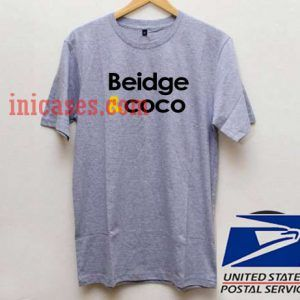 Beidge And Coco T shirt