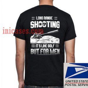 Long Range Shooting T shirt
