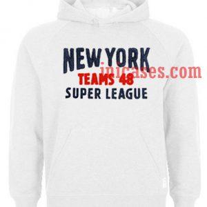NY Super league Teams 48 Hoodie pullover