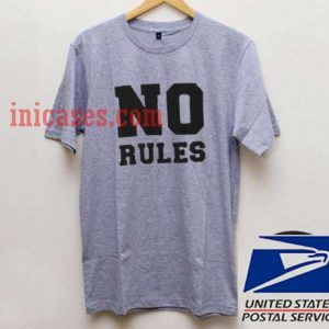 No Rules T shirt