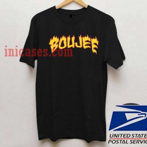 On Fire Boujee T shirt