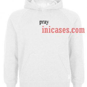 Pray Hoodie pullover