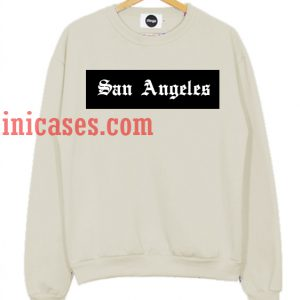 San Angeles Sweatshirt