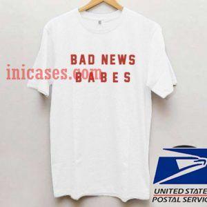 bad news babes T shirt