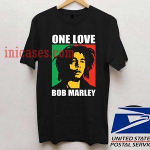 one love bob marley T shirt