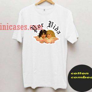 Por Vida T shirt