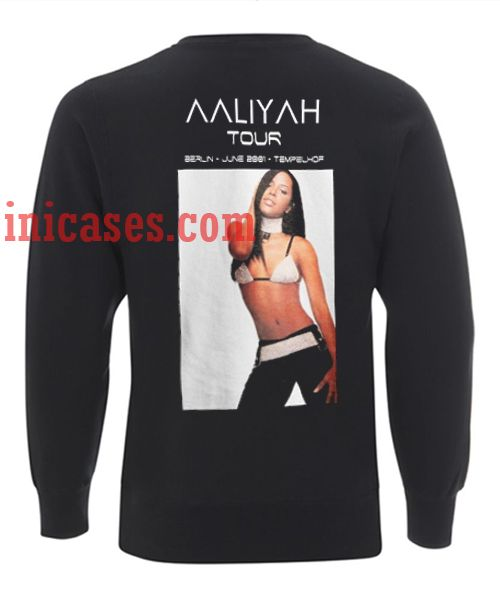 aaliyah tour berlin june 2001 tempelhof Sweatshirt for Men And Women