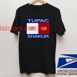 tupac shakur 1971 1996 T shirt