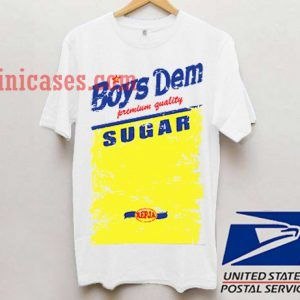 Boys Dem Sugar T shirt