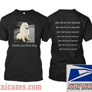 Check Out This Dog T shirt