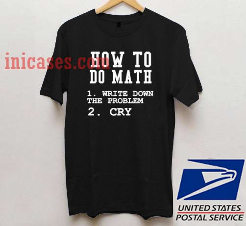 How to do math T shirt