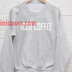 Iced Coffee Sweatshirt for Men And Women