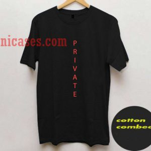 Private T shirt