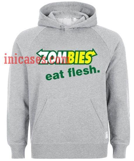 Zombies Eat Flesh Hoodie pullover