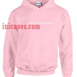 1 800 Hotlinebling Hoodie pullover