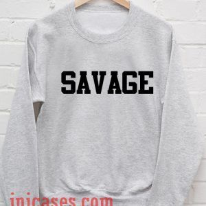 Savage grey Sweatshirt Men And Women