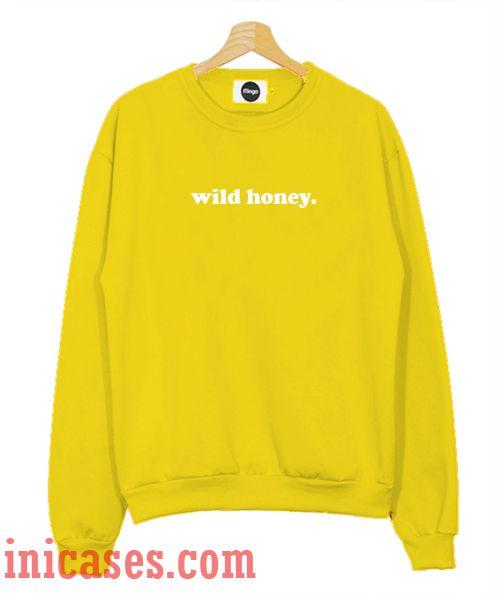 Wild Honey Sweatshirt Men And Women