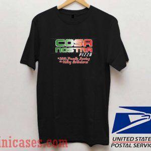 Cosa Nostra Pizza T shirt