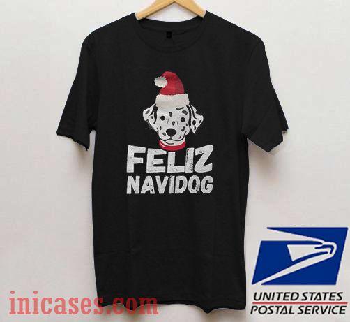Feliz Navidog Christmas T shirt