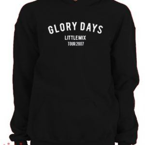 Glory Days Little Mix Tour 2017 Hoodie pullover