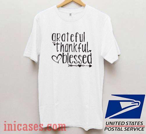 Grateful Thankful Blessed Thanksgiving T shirt