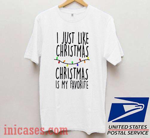 I Just Like Christmas Christmas Is My Favorite Slouchy Dolman T shirt