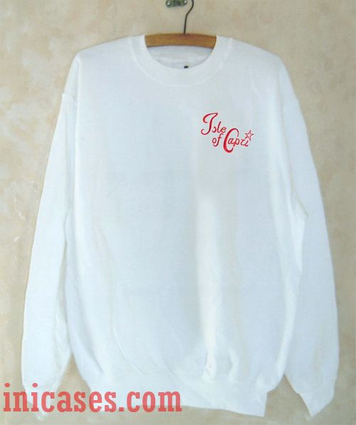 Isle Of Capri Sweatshirt Men And Women