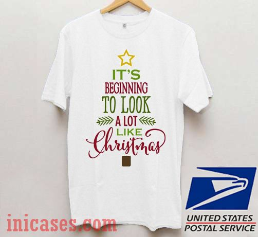 It's Beginning To Look A Lot Like Christmas Tree T shirt