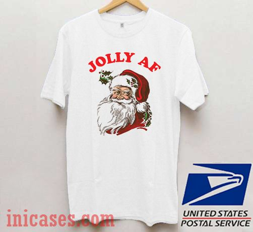 Jolly AF funny Christmas T shirt